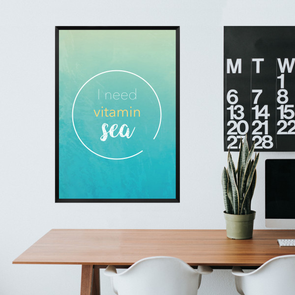 Kunstdruck I need vitamin sea I